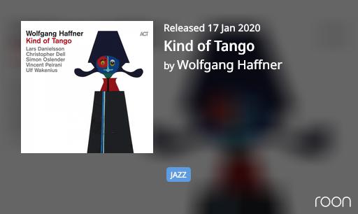 Kind of Tango (Wolfgang Haffner)